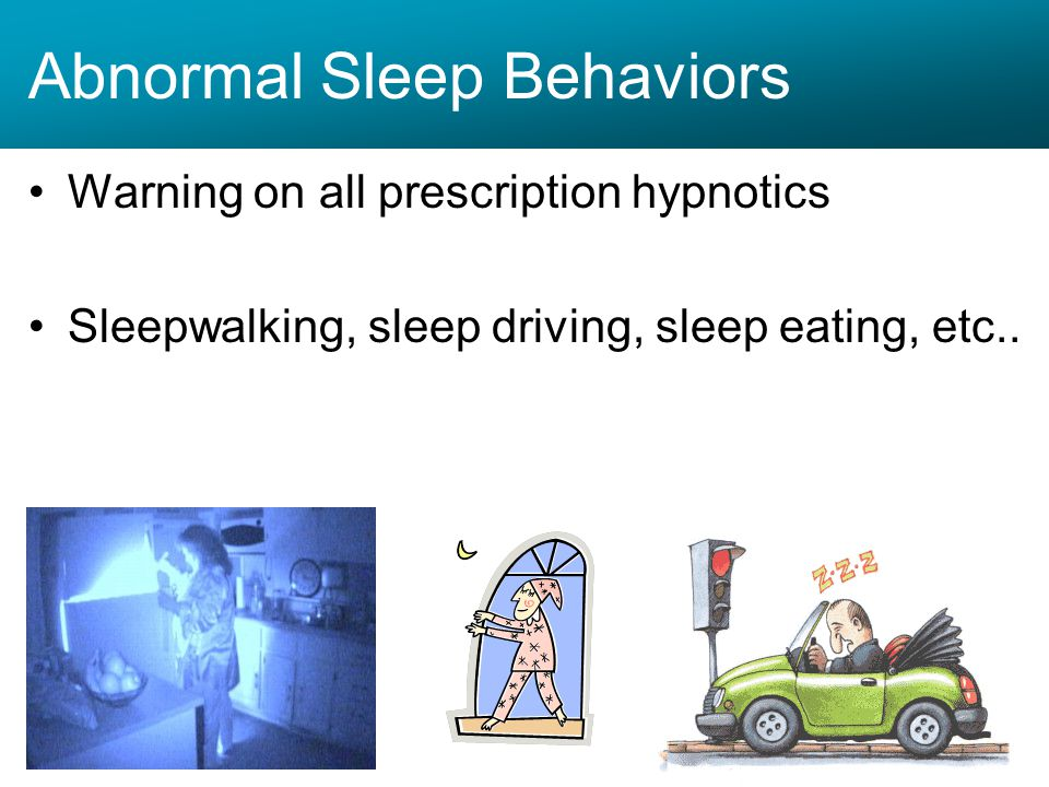 Abnormal Sleep Behaviors