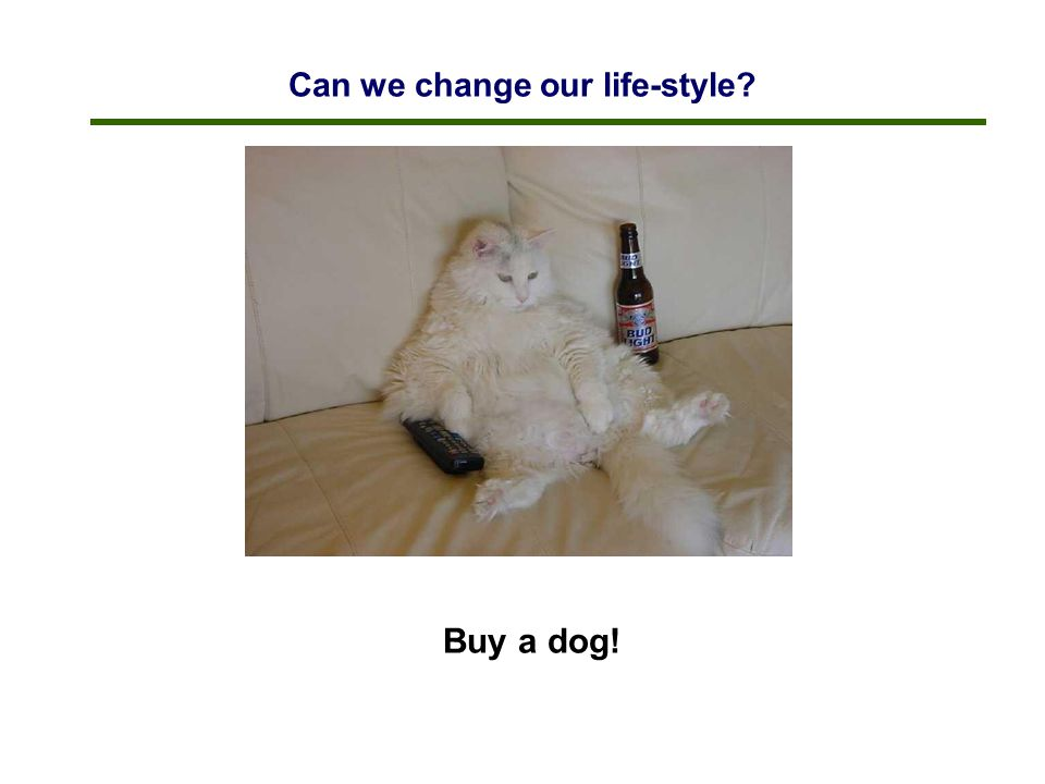 Can we change our life-style