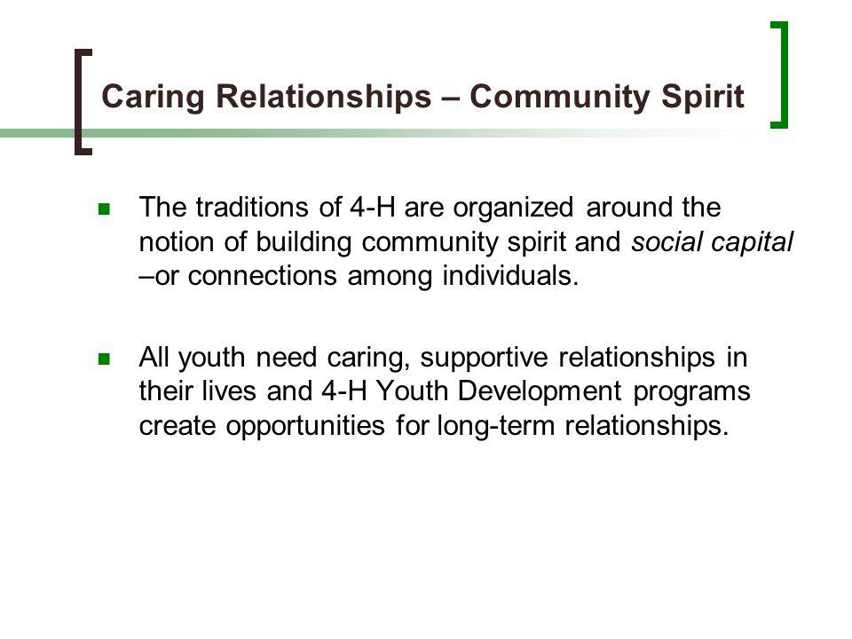 Caring Relationships – Community Spirit