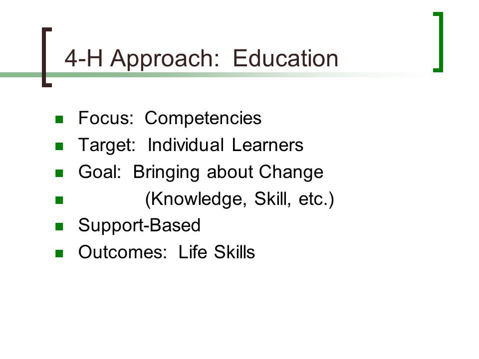 4-H Approach: Education