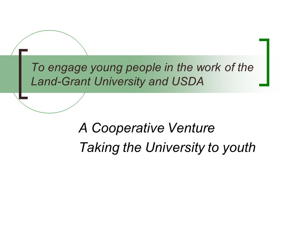 A Cooperative Venture Taking the University to youth