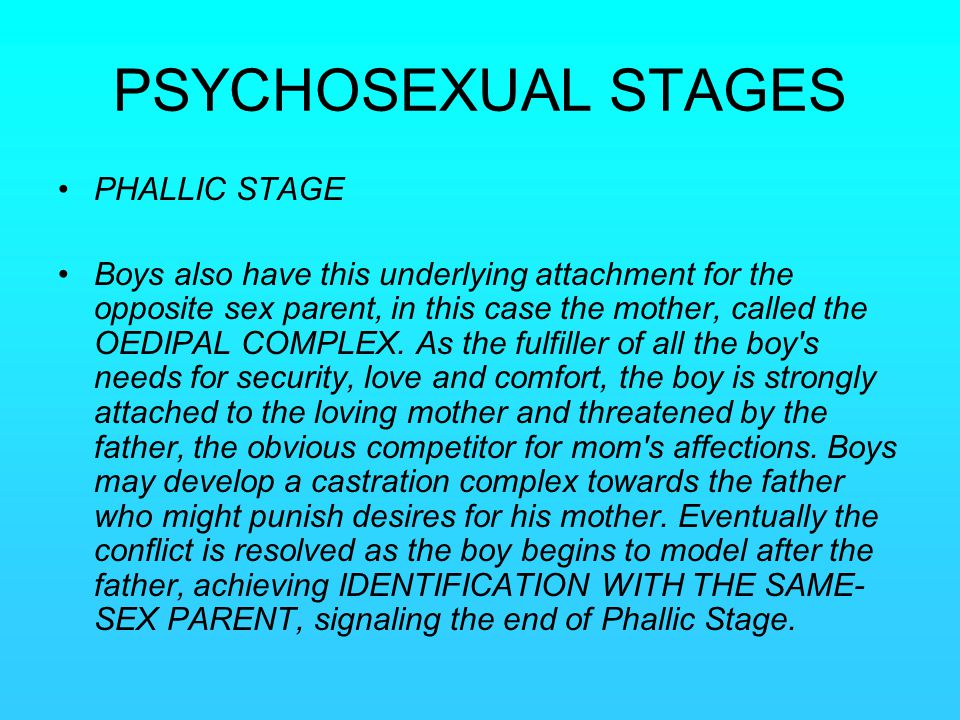 PSYCHOSEXUAL STAGES PHALLIC STAGE