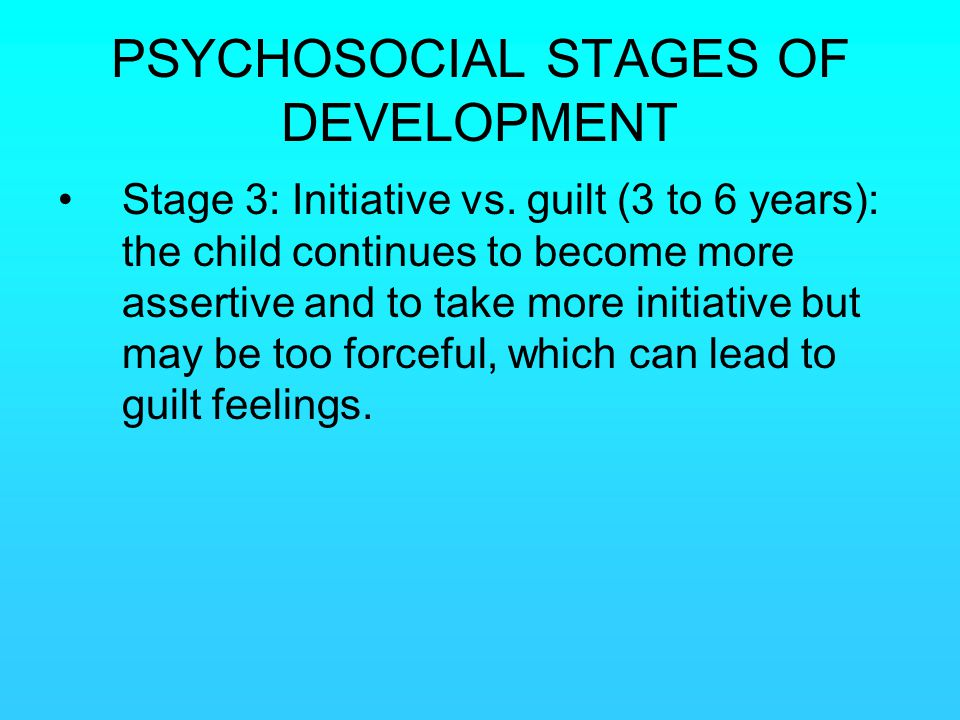 PSYCHOSOCIAL STAGES OF DEVELOPMENT