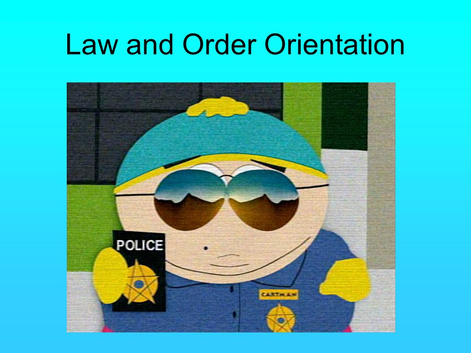 Law and Order Orientation