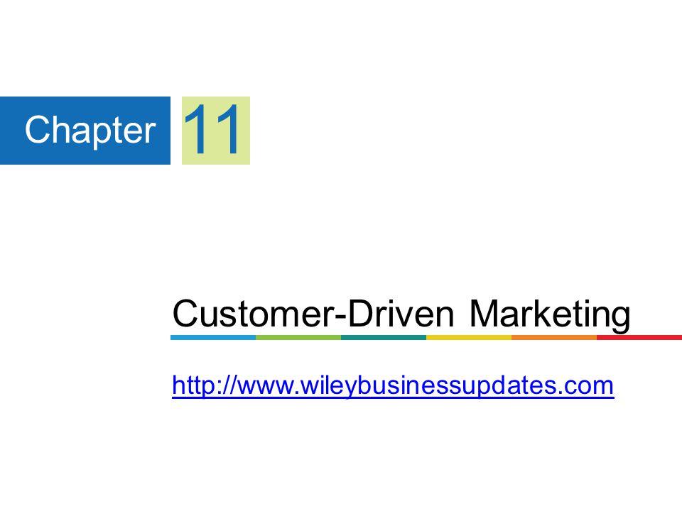 Customer-Driven Marketing http://www.wileybusinessupdates.com
