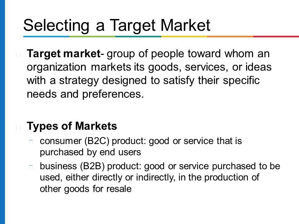 Selecting a Target Market