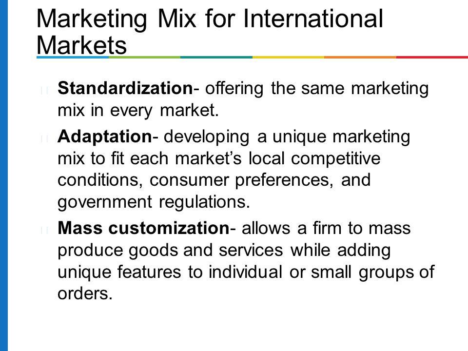 Marketing Mix for International Markets