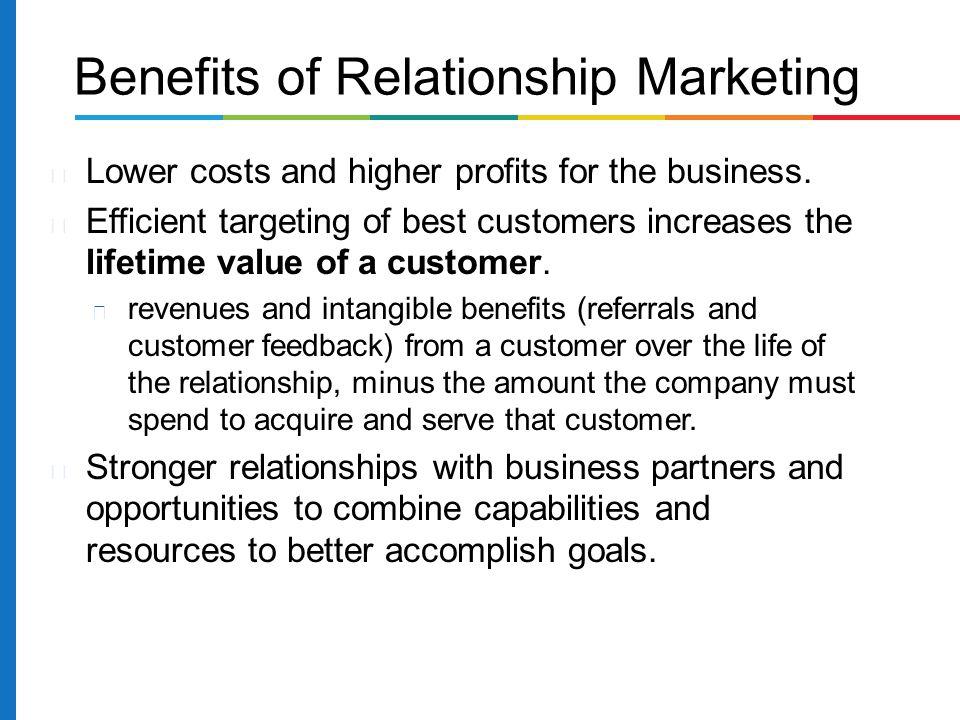 Benefits of Relationship Marketing