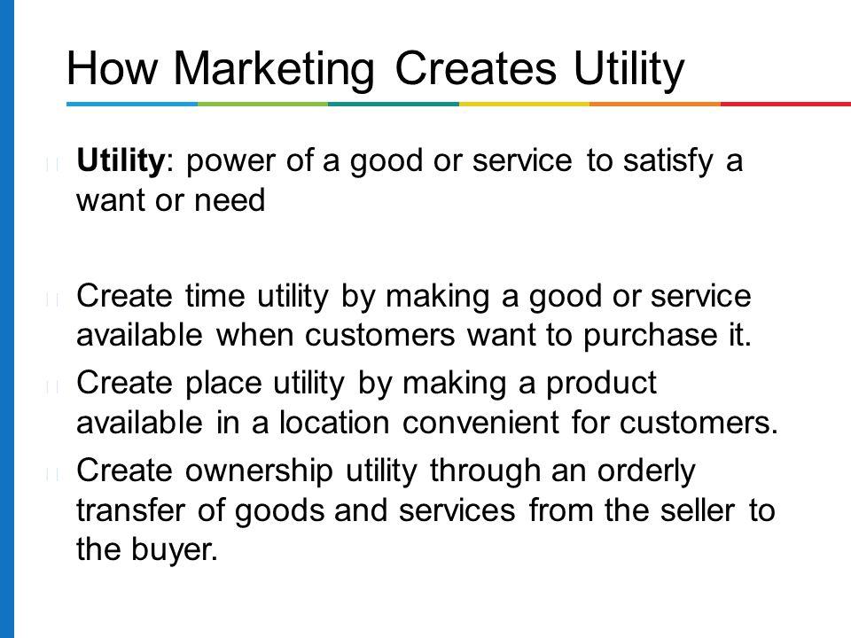 How Marketing Creates Utility