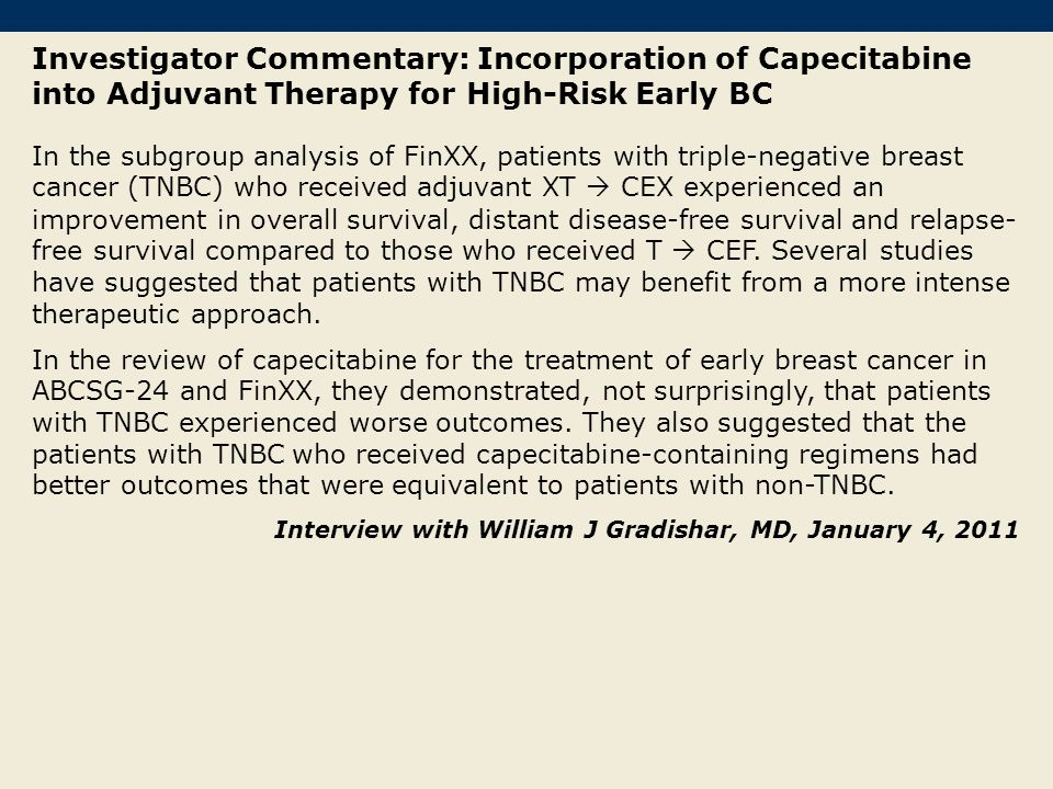 Investigator Commentary: Incorporation of Capecitabine into Adjuvant Therapy for High-Risk Early BC