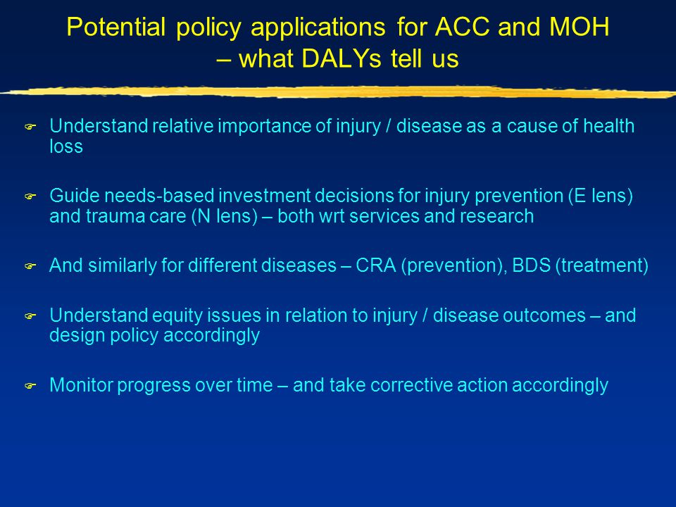 Potential policy applications for ACC and MOH – what DALYs tell us