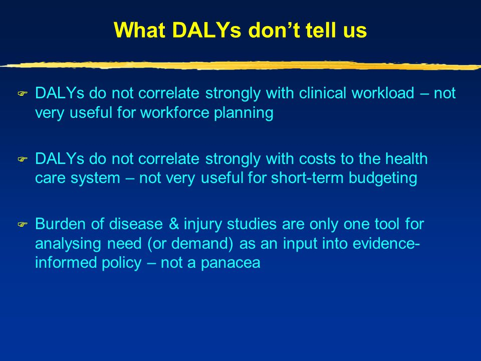 What DALYs don't tell us