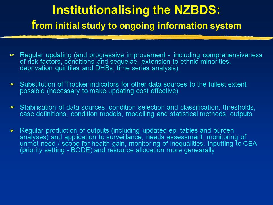 Institutionalising the NZBDS: from initial study to ongoing information system