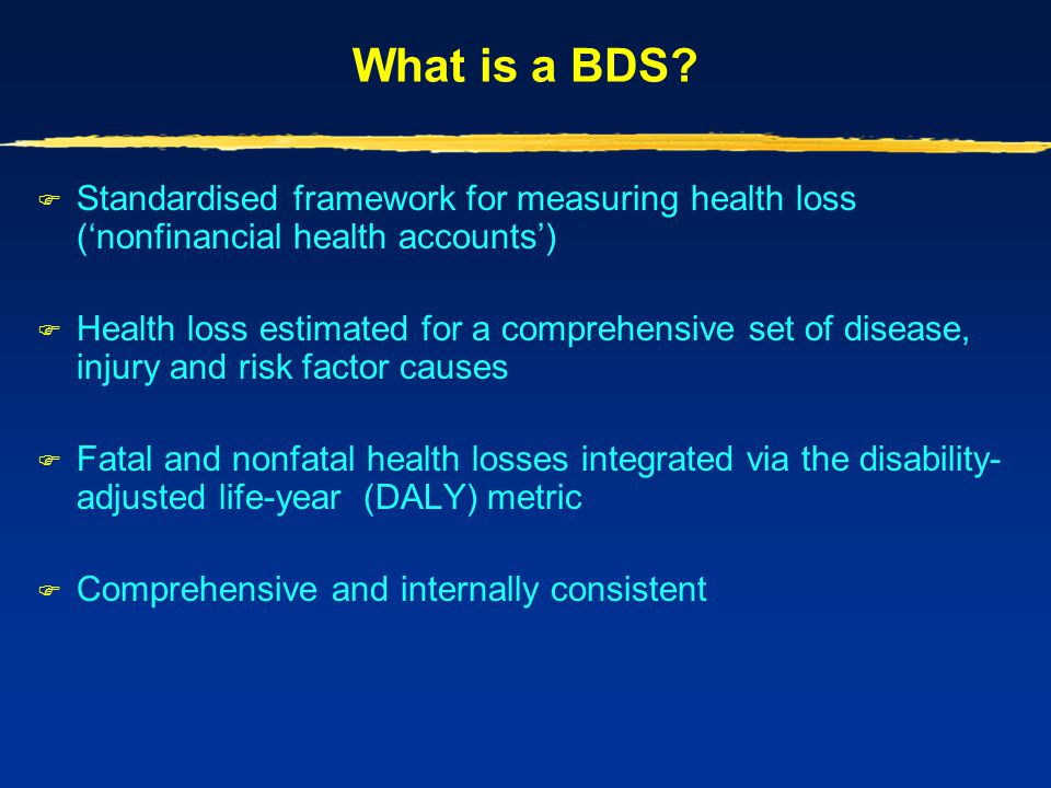 What is a BDS Standardised framework for measuring health loss ('nonfinancial health accounts')