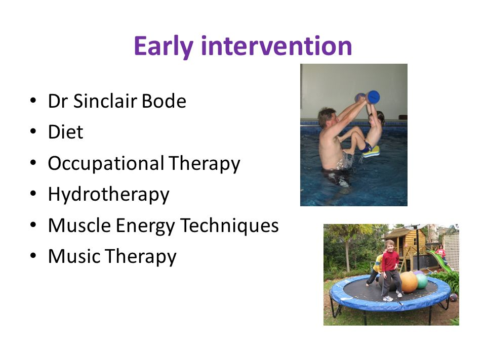Early intervention Dr Sinclair Bode Diet Occupational Therapy