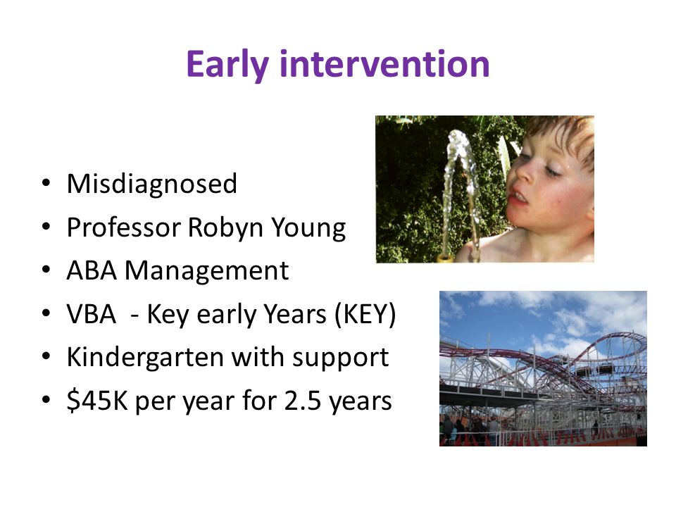 Early intervention Misdiagnosed Professor Robyn Young ABA Management