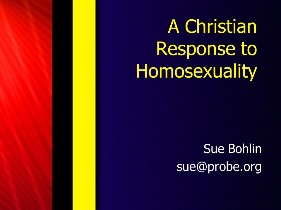 A Christian Response to Homosexuality
