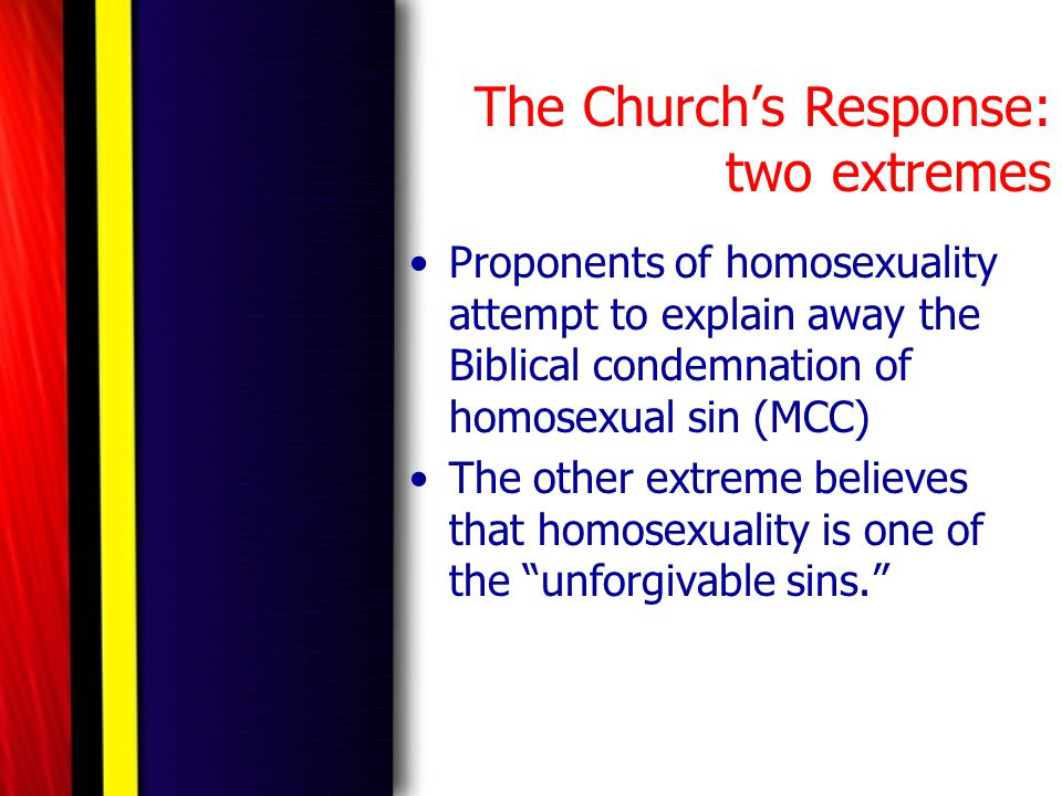 The Church's Response: two extremes