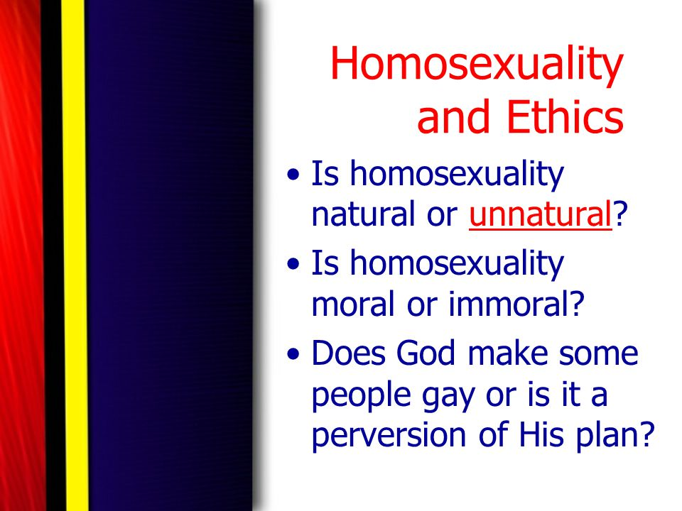 Homosexuality and Ethics