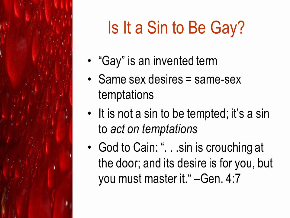 Is It a Sin to Be Gay Gay is an invented term