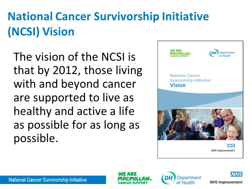 National Cancer Survivorship Initiative (NCSI) Vision
