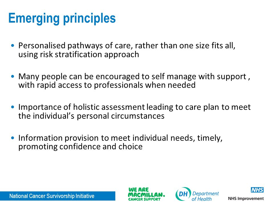 Emerging principles Personalised pathways of care, rather than one size fits all, using risk stratification approach.
