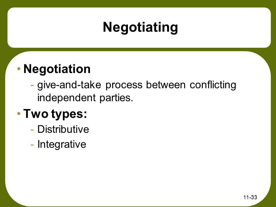Negotiating Negotiation Two types: