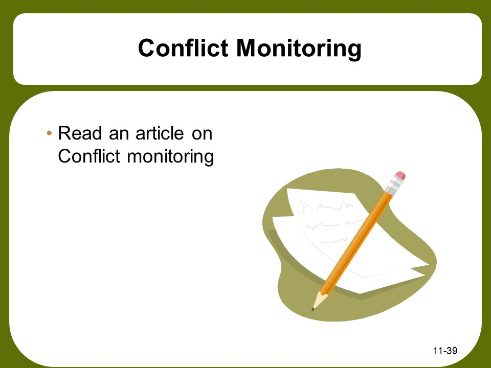 Conflict Monitoring Read an article on Conflict monitoring