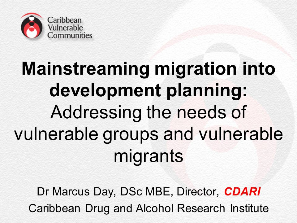 Mainstreaming migration into development planning: Addressing the needs of vulnerable groups and vulnerable migrants