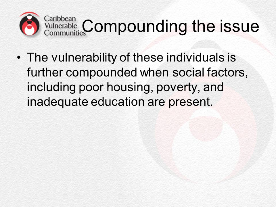 Compounding the issue