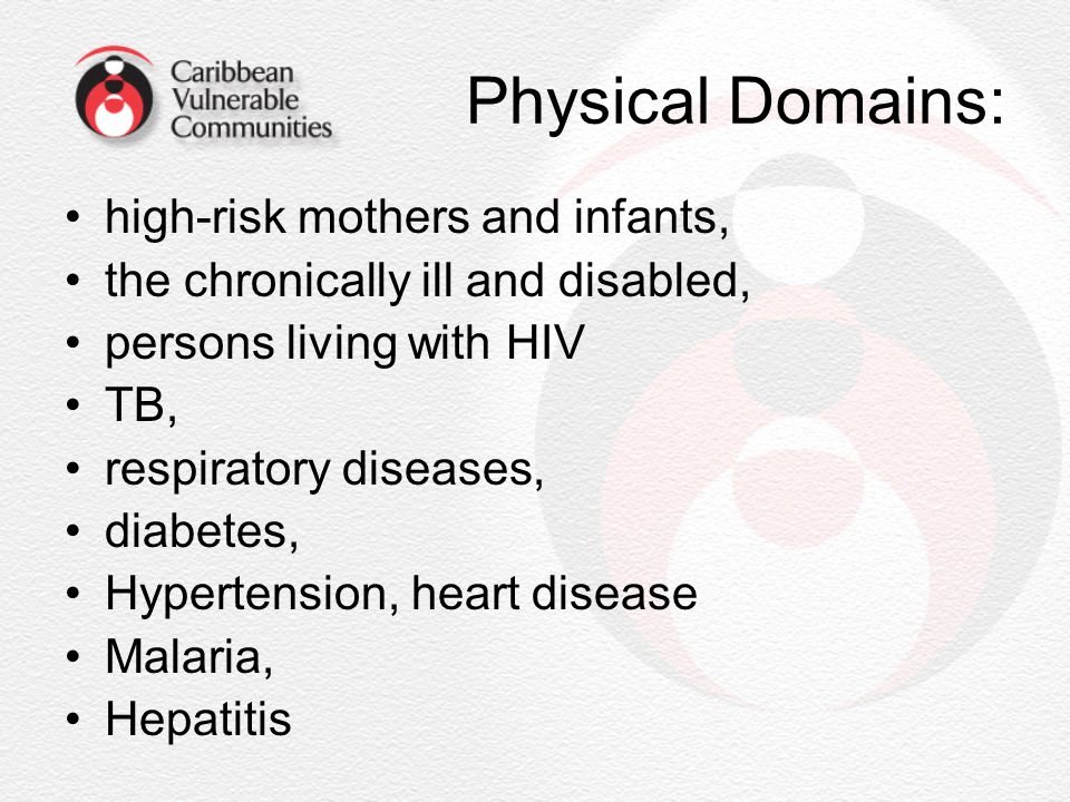 Physical Domains: high-risk mothers and infants,