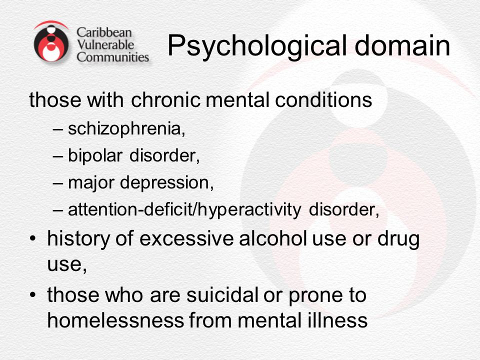 Psychological domain those with chronic mental conditions