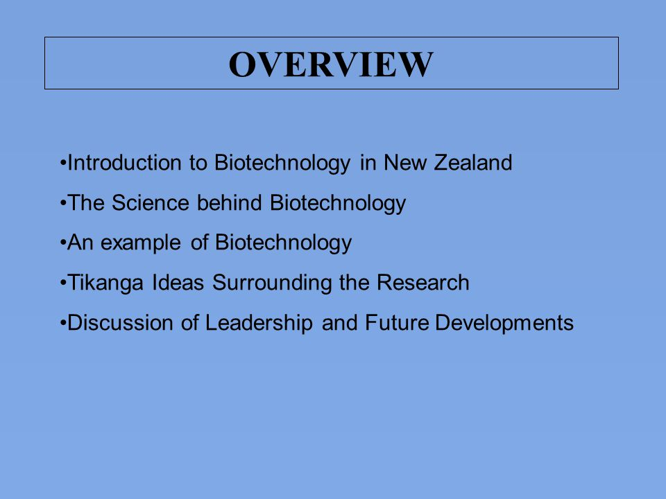 OVERVIEW Introduction to Biotechnology in New Zealand