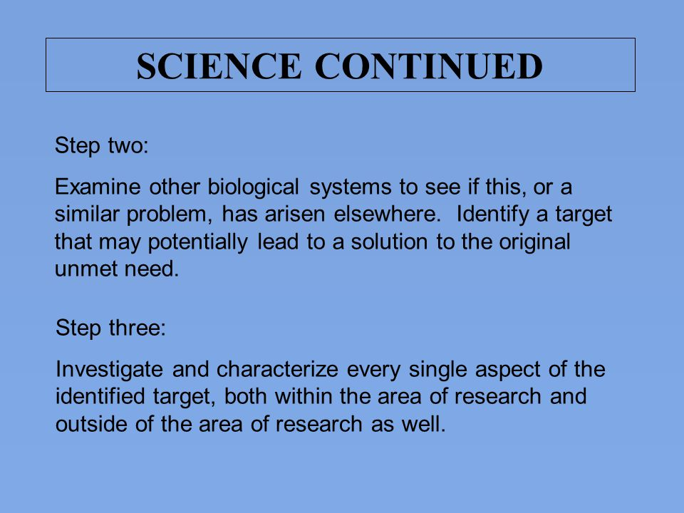SCIENCE CONTINUED Step two: