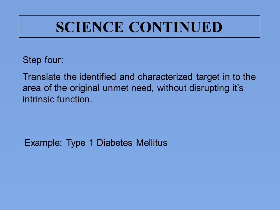 SCIENCE CONTINUED Step four: