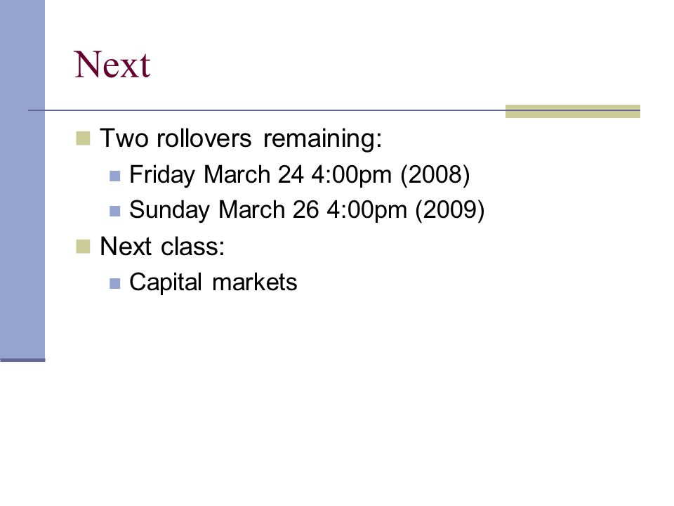Next Two rollovers remaining: Next class: