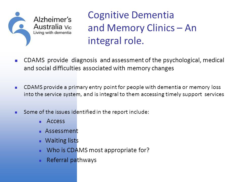 Cognitive Dementia and Memory Clinics – An integral role.
