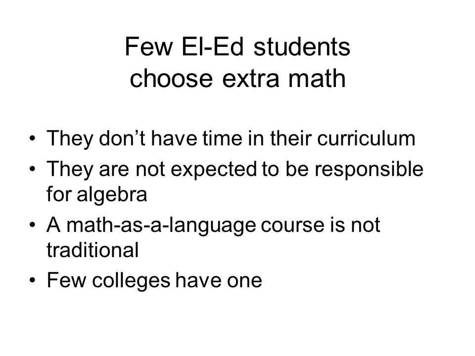 Few El-Ed students choose extra math