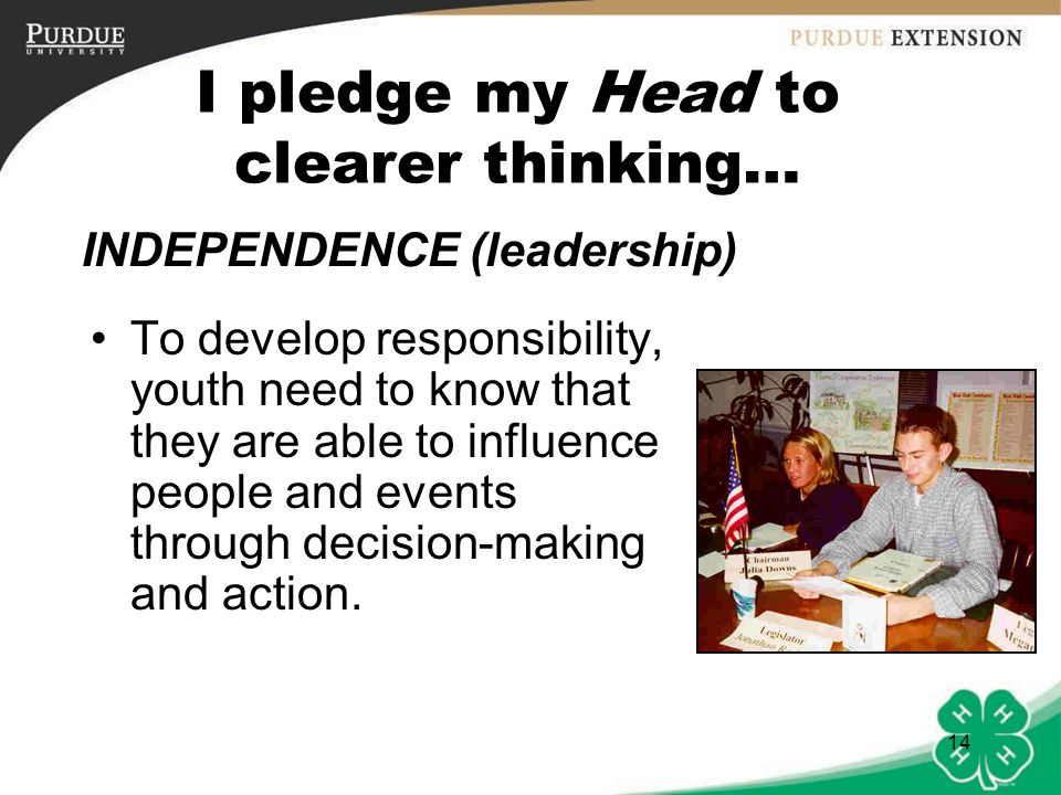 I pledge my Head to clearer thinking…