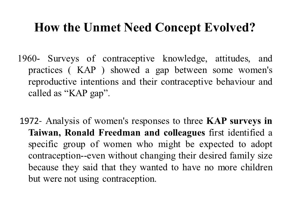 How the Unmet Need Concept Evolved