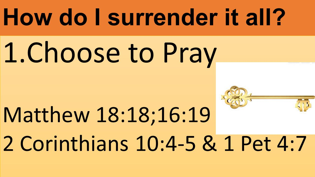 How do I surrender it all