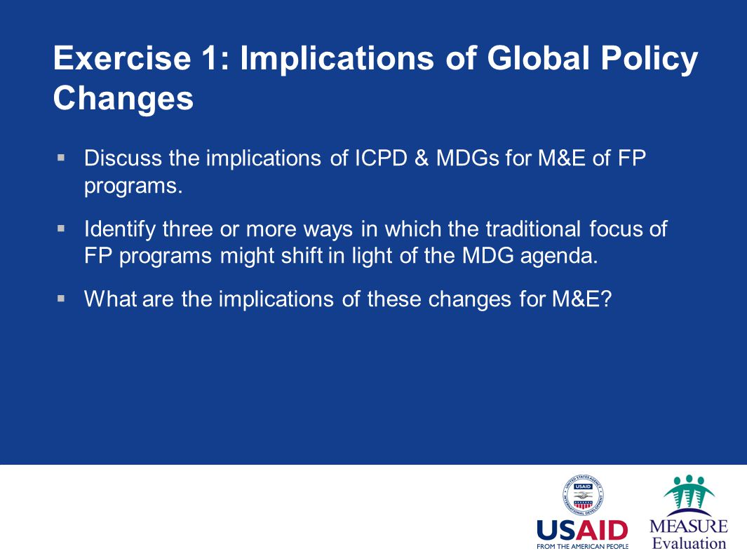 Exercise 1: Implications of Global Policy Changes