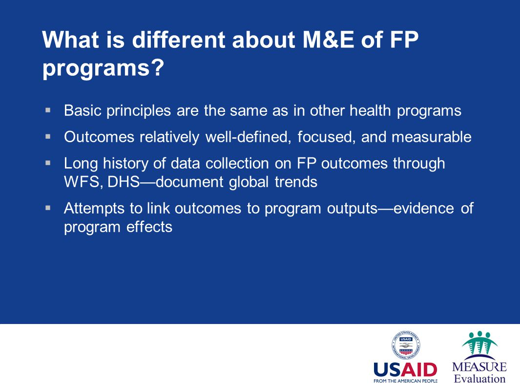 What is different about M&E of FP programs