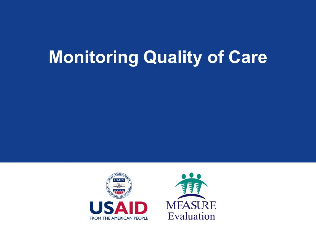 Monitoring Quality of Care