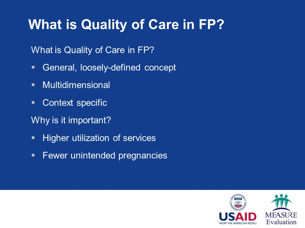 What is Quality of Care in FP