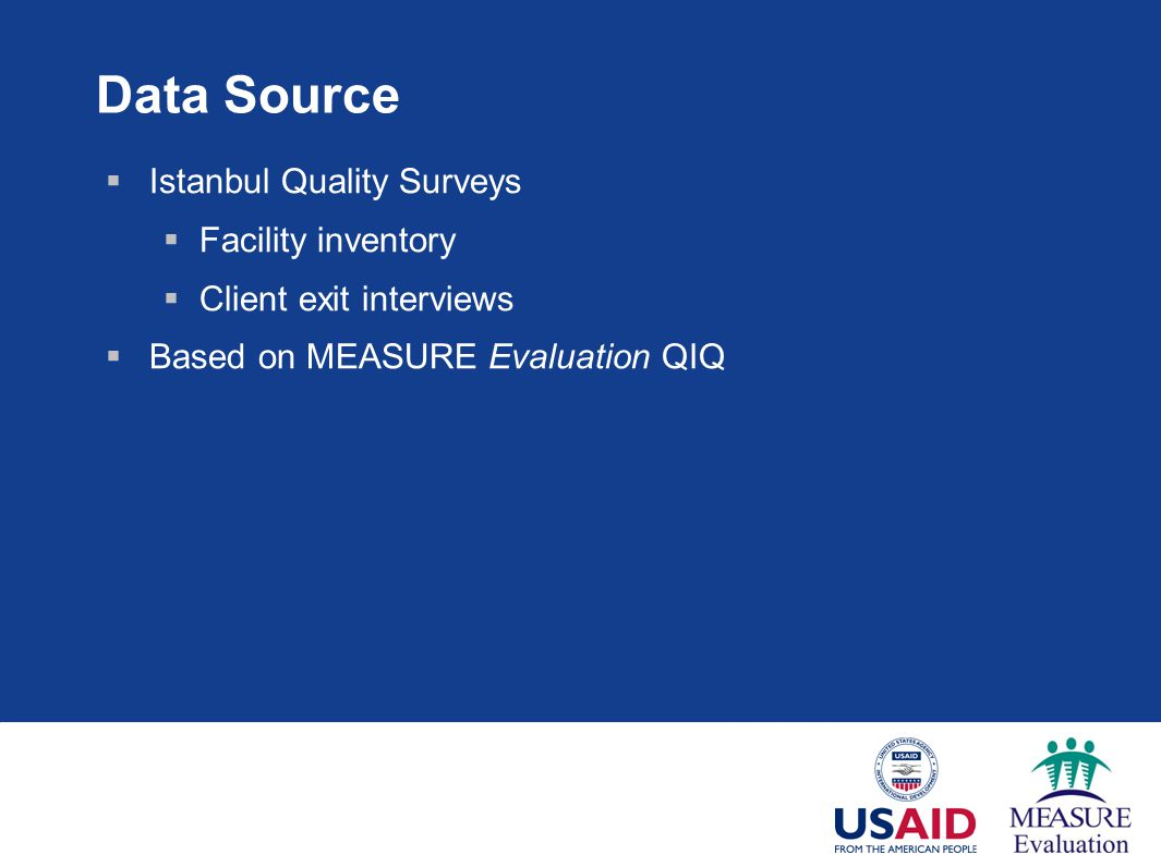 Data Source Istanbul Quality Surveys Facility inventory
