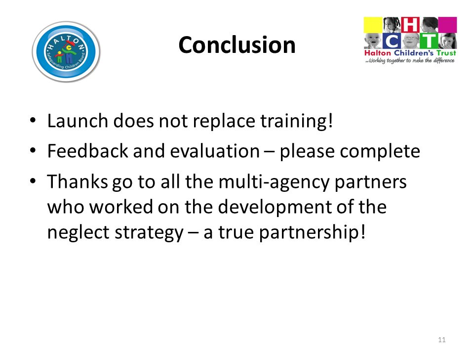 Conclusion Launch does not replace training!