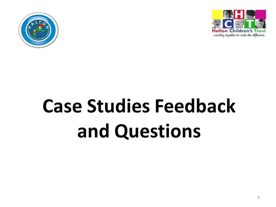 Case Studies Feedback and Questions