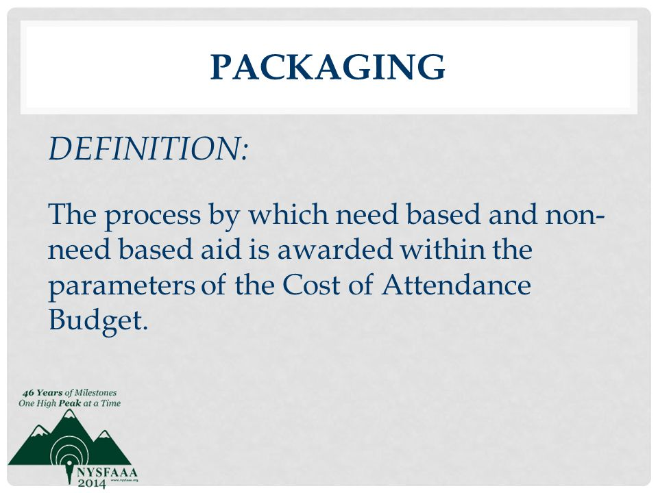 Packaging DEFINITION: