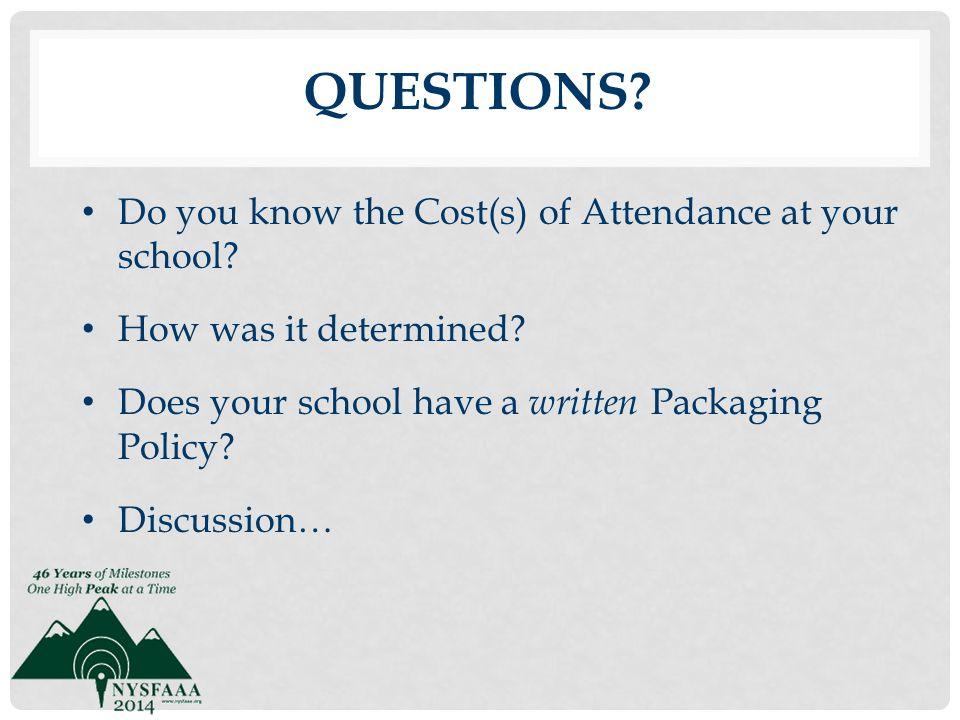 Questions Do you know the Cost(s) of Attendance at your school